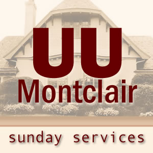 The UU Montclair Podcast