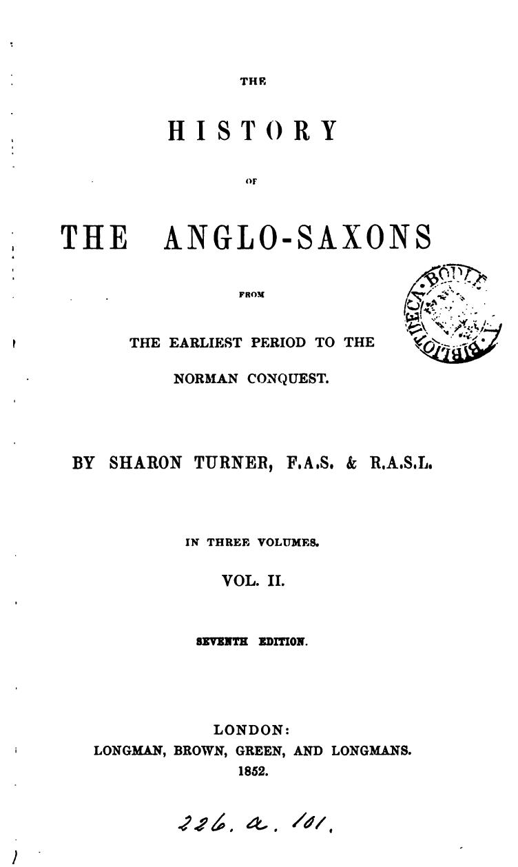 The History Of The Anglo Saxons Sharon Turner Free Download Borrow And Streaming Internet Archive