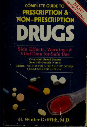 Cover of: Complete guide to prescription & non-prescription drugs   H. Winter Griffith