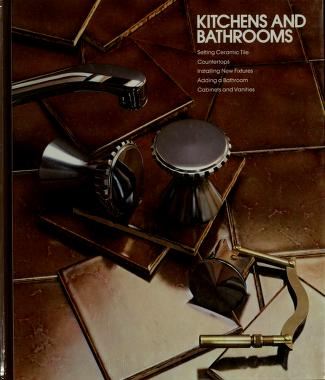 Cover of: Kitchens and bathrooms | by the editors of Time-Life Books.