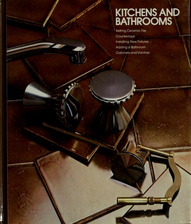 Kitchens and bathrooms by by the editors of Time-Life Books.