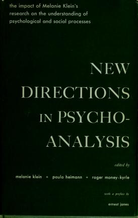 Cover of: New directions in psycho-analysis | Melanie Klein