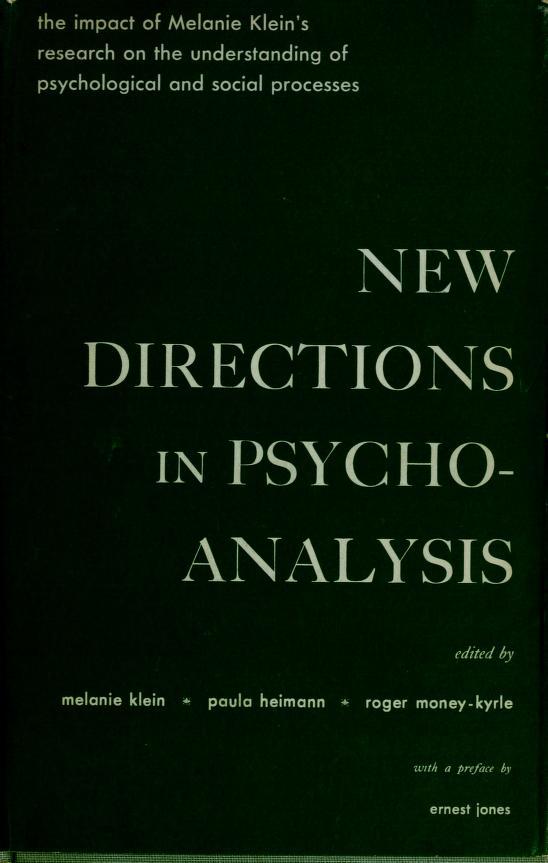 New directions in psycho-analysis by Melanie Klein