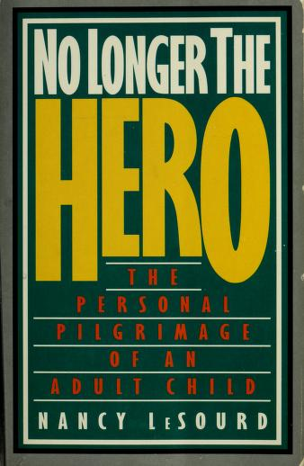 Cover of: No longer the hero | Nancy LeSourd