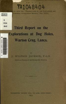 Cover of: Third report on the exploration at Dog Holes, Warton Crag, Lancs   J. Wilfrid Jackson