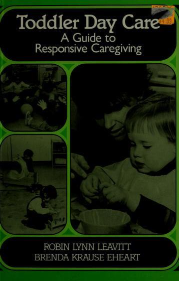 Cover of: Toddler day care | Robin Lynn Leavitt